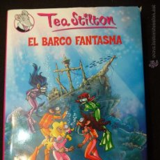 Libros de segunda mano: TEA STILTON. TOMO 5. .EL BARCO FANTASMA. DESTINO. Lote 51256681