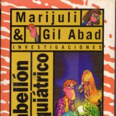 Libros de segunda mano: PABELLON PSIQUIATRICO MARIJULI & GIL ABAD INV. ED. SM F. LALANA Y ALMARCEGUI. Lote 51457394