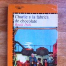 Libros de segunda mano - CHARLIE Y LA FABRICA DE CHOCOLATE DE ROALD DAHL / SALVAT - ALFAGUARA, - 51598810