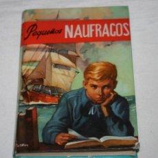Libros de segunda mano: PEQUEÑOS NAUFRAGOS, SANDEAU, EDICIONES PAULINAS ZALLA 1957, LIBRO, RARO EJEMPLAR VER DESCRIPCION. Lote 51641193