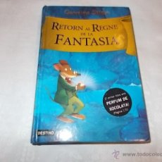 Libros de segunda mano: GERONIMO STILTON RETORN AL REGNE DE LA FANTASIA. Lote 52005834