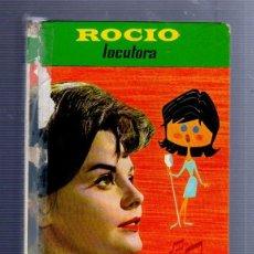 Libros de segunda mano: ROCIO LOCUTORA. CON NUMEROSAS ILUSTRACIONES A COLOR. EDITORIAL FELICIDAD. Nº 6. LEER. Lote 76186469