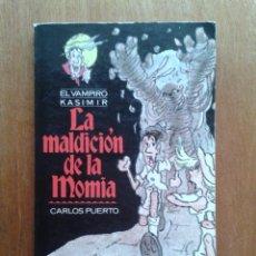 Libros de segunda mano: LA MALDICION DE LA MOMIA, EL VAMPIRO KASIMIR, CARLOS PUERTO, TIMUN MAS, 1990. Lote 52157972