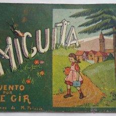 Libros de segunda mano: NOVELA INFANTIL MIGUITA, CUENTO POR ILDE GIR. ILUSTRACIONES DE M. PALUZIE, AÑO 1950. Lote 52365180