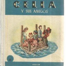 Libros de segunda mano: CELIA Y SUS AMIGOS. ELENA FORTÚN. EDITORIAL AGUILAR. MADRID. 1958. Lote 167901417