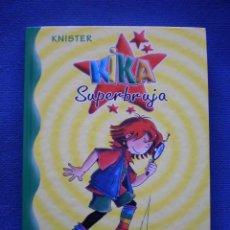 Libros de segunda mano: KIKA SUPERBRUJA DETECTIVE. Lote 52501758