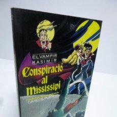 Libros de segunda mano: EL VAMPIR KASIMIR # 12. CONSPIRACIÓ AL MISISSIPÍ- CARLOS PUERTO / GUSTI (TIMUN MAS, 1995). Lote 52558431