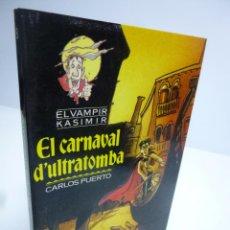 Libros de segunda mano: EL VAMPIR KASIMIR # 8. EL CARNAVAL D'ULTRATOMBA- CARLOS PUERTO / GUSTI (TIMUN MAS, 1993). Lote 75948211