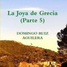 Libros de segunda mano: LA JOYA DE GRECIA (PARTE 5). Lote 52599769