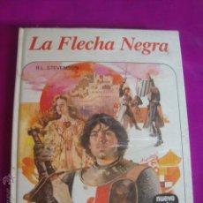 Libros de segunda mano: LA FLECHA NEGRA - R.L. STEVENSON - NUEVO AURIGA Nº 96 - NUEVO DE STOCK DE LIBRERIA - PRECINTADO. Lote 29052520