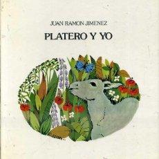 Libros de segunda mano: JUAN RAMON JIMÉNEZ . PLATERO Y YO (LUMEN, 1981) ILUSTRADO. Lote 52671169