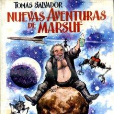Libros de segunda mano: TOMÁS SALVADOR : NUEVAS AVENTURAS DE MARSUF (DONCEL, 1971) ILUSTRADO POR GOÑI - PRIMERA EDICIÓN. Lote 52741454