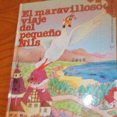 Libros de segunda mano: EL MARAVILLOSO VIAJE DEL PEQUEÑO NILS - SELMA LAGERLOF- CLASICOS JOVENES - EDICIONES GAVIOTA. Lote 52940799