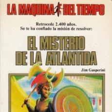 Libros de segunda mano: EL MISTERIO DE LA ATLANTIDA. JIM GASPERINI. LA MÁQUINA DEL TIEMPO. TIMUN MAS.1984. Lote 53475736