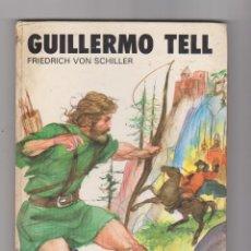 Libros de segunda mano: COLECCIÓN SAETA Nº 92. GUILLERMO TELL.. Lote 53482919