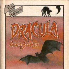 Libros de segunda mano: DRACULA - BRAM STOKER - TUS LIBROS - Nº 39 - EDITORIAL ANAYA - 3ª EDICIÓN, 1989. Lote 115443026