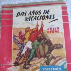 Libros de segunda mano: DOS AÑOS DE VACACIONES JULIO VERNE EDIT MOLINO AÑO 1953. Lote 53905827