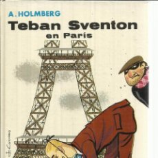 Libros de segunda mano: TEBAN SVENTON. A. HOLMBERG. EDICIONES JUVENTUD. BARCELONA. 1976. Lote 178598590