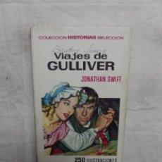 Libros de segunda mano: VIAJES DE GULLIVER DE JONATHAN SWIFT . Lote 54323188