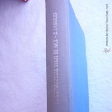 Libros de segunda mano: EL MARAVILLOSO VIAJE DE NILS SELMA LAGERLOF. Lote 54325531