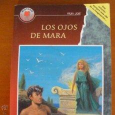 Libros de segunda mano: LOS OJOS DE MARA - ALAIN JOST-HEMMA. Lote 54462762