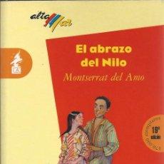 Libros de segunda mano: EL ABRAZO DEL NILO - MONTSERRAT DEL AMO V. Lote 54471753