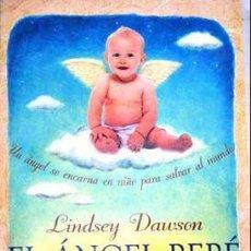 Libros de segunda mano: EL ANGEL BEBE LINDSEY DAWSON MARTÍNEZ ROCA. 1996. Lote 54558865