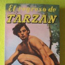 Libros de segunda mano: EL REGRESO DE TARZAN 1955. Lote 54685902