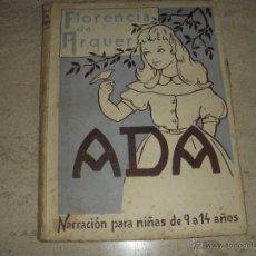 Libros de segunda mano: ADA, FLORENCIA DE ARQUER, 1952. Lote 54718831