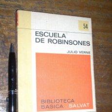 Libros de segunda mano: ESCUELA DE ROBINSONES SALVAT 54. Lote 54728856