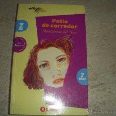 Libros de segunda mano: PATIO DE CORREDOR, MONTSERRAT DEL AMO. IMPECABLE CONSERVACIÓN. Lote 54742702