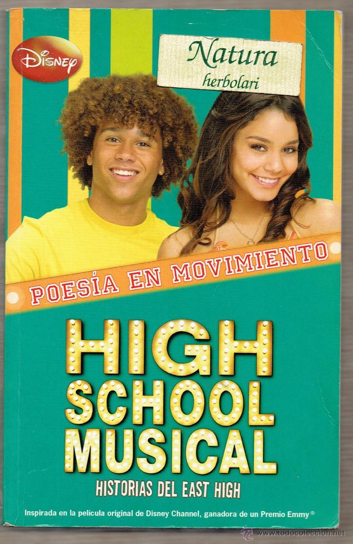 HIGH SCHOOL MUSICAL - HISTORIAS DEL EAST HIGH 3 - DISNEY - POESIA EN MOVIMIENTO (Libros de Segunda Mano - Literatura Infantil y Juvenil - Novela)
