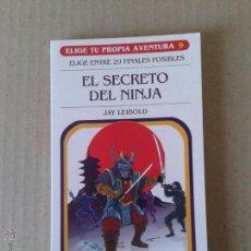 """Libros de segunda mano: EL SECRETO DEL NINJA, DE JAY LEIBOLD. COLECCIÓN """"ELIGE TU PROPIA AVENTURA"""".. Lote 54980695"""