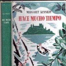 Libros de segunda mano: MARGARET KENNEDY : HACE MUCHO TIEMPO (AYMÁ, 1944) PRIMERA EDICIÓN - ILUSTRADO EN COLOR. Lote 57947129