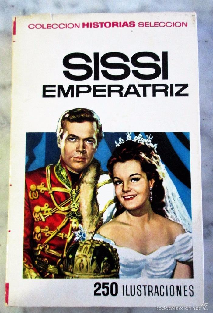 SISSI EMPERATRIZ HISTORIAS SELECCIÓN SERIE SISSI N 2 BRUGUERA (Libros de Segunda Mano - Literatura Infantil y Juvenil - Novela)
