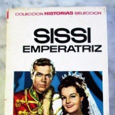 Libros de segunda mano: SISSI EMPERATRIZ HISTORIAS SELECCIÓN SERIE SISSI N 2 BRUGUERA. Lote 86267391