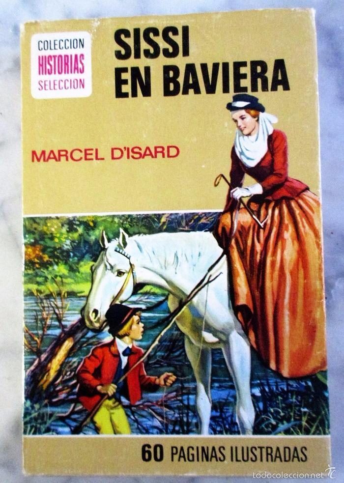 SISSI EN BAVIERA HISTORIAS SELECCIÓN SERIE SISSI N 8 BRUGUERA. (Libros de Segunda Mano - Literatura Infantil y Juvenil - Novela)