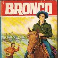 Libros de segunda mano: BRONCO. EL PUENTE DE SILVER GUN. BRUGUERA. Lote 55734272