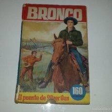 Libros de segunda mano: COLECCION HEROES - BRONCO - Nº 35 EL PUENTE DE SILVER GUN- ED. BRUGUERA 1ª EDICION AÑO 1964. Lote 55952339
