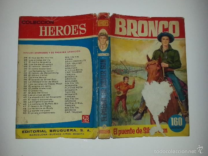 Libros de segunda mano: COLECCION HEROES - BRONCO - Nº 35 EL PUENTE DE SILVER GUN- ED. BRUGUERA 1ª EDICION AÑO 1964 - Foto 12 - 55952339