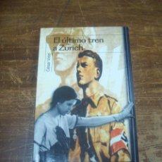 Libros de segunda mano: CÉSAR VIDAL, EL ÚLTIMO TREN A ZURICH. Lote 220987403