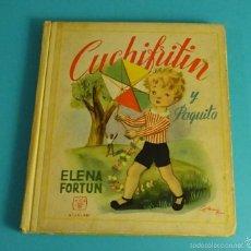 Libros de segunda mano: CUCHIFRITÍN Y PAQUITO. ELENA FORTÚN. ILUSTRACIONES DE SERNY. Lote 56320670