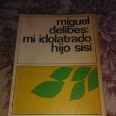 Libros de segunda mano: MI IDOLATRADO HIJO SISI. Lote 56417237