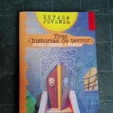 Livres d'occasion: TRES HISTORIAS DE TERROR. Lote 56497864