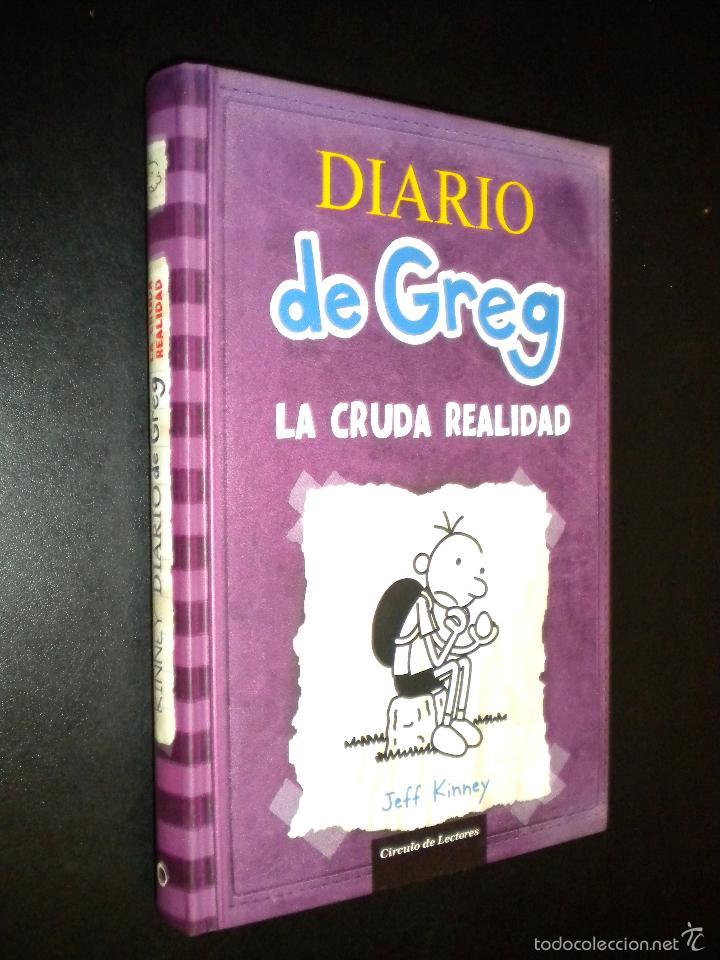 DIARIO DE GREG LA CRUDA REALIDAD / JEFF KINNEY (Libros de Segunda Mano - Literatura Infantil y Juvenil - Novela)