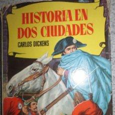 Libros de segunda mano: HISTORIA EN DOS CIUDADES CARLOS DICKENS EDIT BRUGUERA AÑO 1959. Lote 56612175