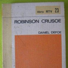 Libros de segunda mano: ROBINSON CRUSOE _ DANIEL DEFOE. Lote 56688793