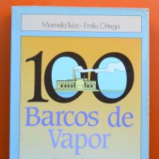 Libros de segunda mano: 100 VARCOS DE VAPOR - PISTAS PARA LA LECTURA Y ACTIVIDADES - EDICIONES SM 1986. Lote 56690772
