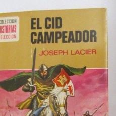 Libros de segunda mano: EL CID CAMPEADOR DE JOSEPH LACIER (BRUGUERA). Lote 56803199