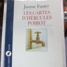 Libros de segunda mano: LIBRO=LLIBRE Nº 220 LES CARTES D'HÈRCULES POIROT DE JAUME FUSTER.-ED. 62.- TEATRE. Lote 56808573